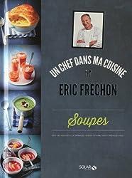 SOUPES - ERIC FRECHON