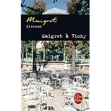 FRE-MAIGRET A VICHY (Ldp Simenon)