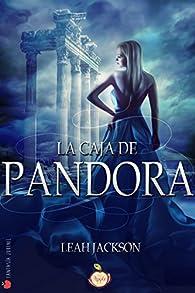 La caja de Pandora par Leah Jackson