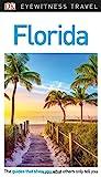 DK Eyewitness Travel Guide: Florida - DK Travel