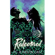Redeemed: Number 12 in series (House of Night)