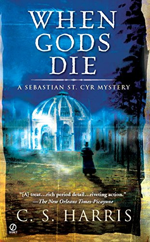 When Gods Die (Sebastian St. Cyr Mysteries (Paperback))