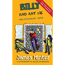 Billy And Ant Lie: Lying: Volume 4 (Billy Growing Up)