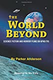 The World Beyond: Science Fiction and Horror Films on KPHO TV5...