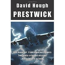Prestwick: Volume 1 (Danger in the Sky)