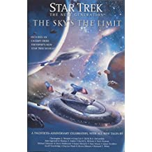 Star Trek: The Next Generation: The Sky's the Limit (English Edition)
