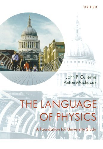 The Language Of Physics: A Foundation for University Study by John P. Cullerne (2008-05-11)