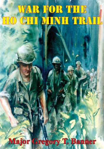 War For The Ho Chi Minh Trail (English Edition) -