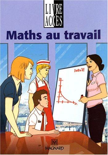 Maths au travail SEGPA : Manuel élève
