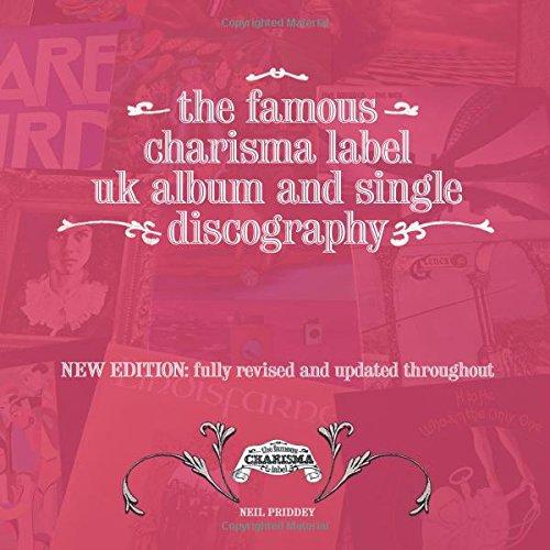 The Famous Charisma Label: UK Album & Single Discography