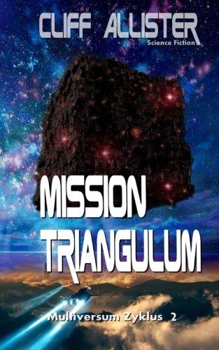 Mission Triangulum: MULTIVERSUM Zyklus 2 -