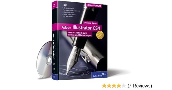 Adobe Illustrator Cs4 Das Praxisbuch Zum Lernen Und