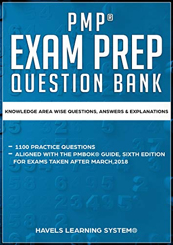 PMP EXAM PREP QUESTION BANK: KNOWLEDGE AREA WISE QUESTIONS, ANSWERS & EXPLANATION (Based on The PMBOK Guide sixth edition Book 1) (English Edition)