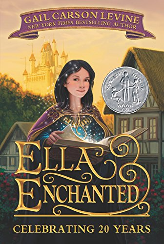 Ella Enchanted (Trophy Newbery) por Gail Carson Levine