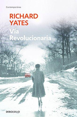 Vía revoluionaria (CONTEMPORANEA) por Richard Yates