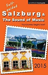 [(Self-Guided Salzburg & the Sound of Music - 2015)] [By (author) Brett Harriman] published on (March, 2015)