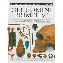 Amazonit Gli Uomini Primitivi Libri