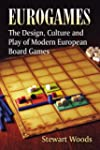 Eurogames: The Design, Culture and Pl...