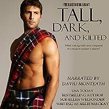 Tall, Dark, and Kilted: The Ravenscraig Legacy, Book 3