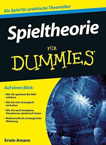 Spieltheorie für Dummies (Spieltheorie)