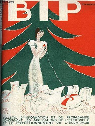 BIP N°62 6E ANNEE DECEMBRE 1933 - le phonographe électrique - le salon de la lumière - les cuisines électriques de deux magasins nantais - l'éclairage au salon de l'automobile - les installations rurales l'appareillage étanche et blindé.