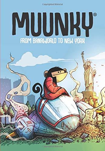 Muunky - from banaworld to new york