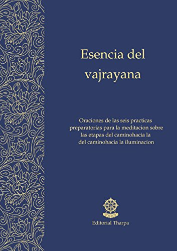 Esencia del vajrayana: La sadhana de autogeneración del mandala corporal de Heruka según el sistema del Mahasidha Ghantapa