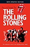 : According to The Rolling Stones