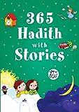 365 Hadith with Stories for Kids (English, Spanish, French, Italian, German, Japanese, Russian, Ukrainian, Chinese, Hindi, Tamil, Telugu, Kannada, ... Gujarati, Bengali and Korean Edition)