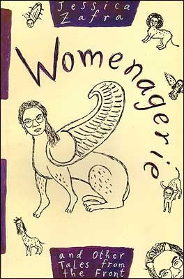 Womenagerie and other tales from the fro...