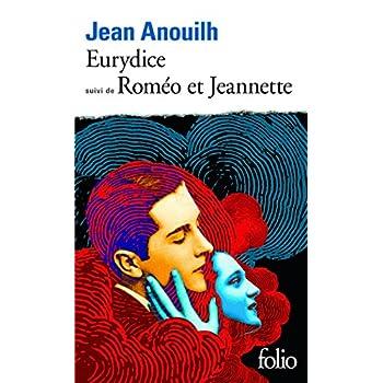 Eurydice, suivi de 'Roméo et Jeannette'
