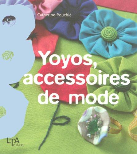 Yoyos, accessoires de mode