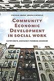Community Economic Development in Social Work (Foundations of Social Work Knowledge Series) by Steven D. Soifer (2014-11-11)