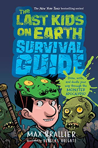 Last Kids on Earth Survival Guide (The Last Kids on Earth) (English Edition)