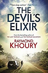 The Devil's Elixir by Raymond Khoury (2011-12-29)