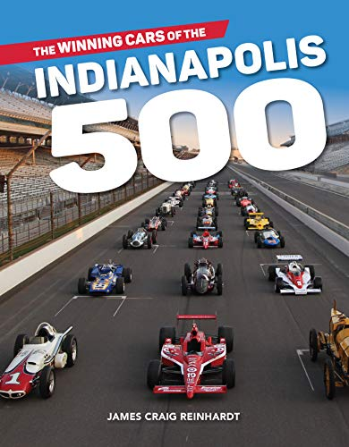 The Winning Cars of the Indianapolis 500 (English Edition)