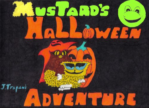 Mustard's Halloween Adventure (English Edition) (Kinder Für Halloween-geschichten Spooky)