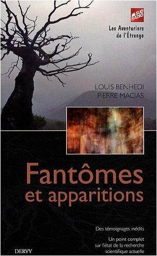 Fantmes et apparitions de Louis Benhedi (27 octobre 2008) Poche