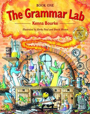 [The Grammar Lab: Book One: Grammar for 9- to 12-Year-Olds with Loveable Characters, Cartoons, and Humorous Illustrations] (By: Kenna Bourke) [published: April, 1999]