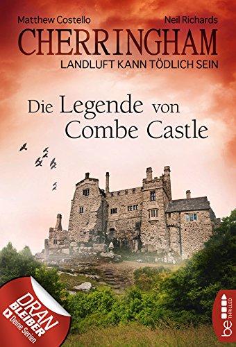 Cherringham - Die Legende von Combe Castle: Landluft kann tödlich sein (Ein Fall für Jack und Sarah 14)