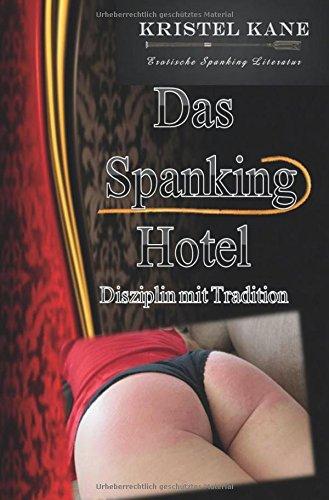 Preisvergleich Produktbild Das Spanking Hotel