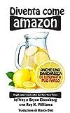 Diventa come Amazon: Anche una bancarella di limonata può riuscirci