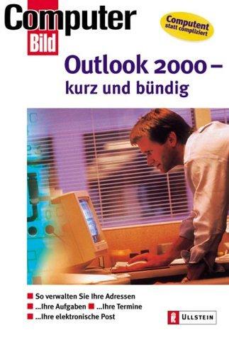 Ba1 Pc (Outlook 2000 - kurz und bündig: So verwalten Sie Ihre Adressen - Ihre Termine - Ihre PC Aktivitäten - Ihre elektronische Post: So verwalten Sie Ihre ... Ihre Termine, Ihre elektronische Post (2000-07-01))