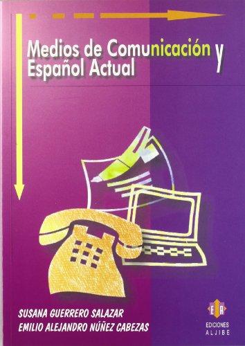 Medios de comunicación y español actual por Susana Guerrero Salazar