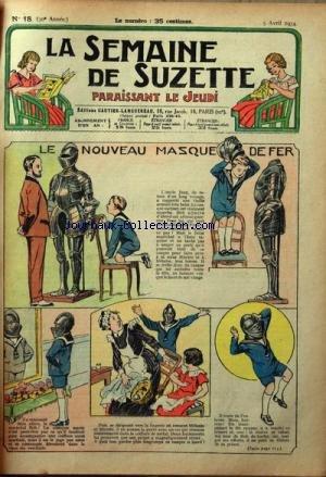 SEMAINE DE SUZETTE (LA) [No 18] du 05/04/1934 - LE NOUVEAU MASQUE DE FER - BECASSINE PREND DES PENSIONNAIRES