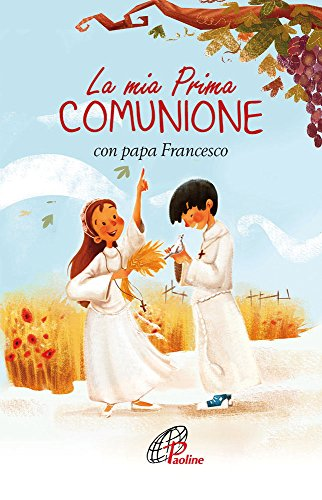 La mia prima Comunione con papa Francesco