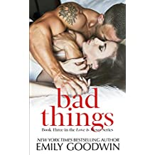 Bad Things: (Cole & Ana #1) (Love is Messy Book 3) (English Edition)