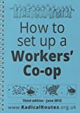 How to set up a Worker's Co-op