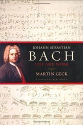 Johann Sebastian Bach: Life and Work