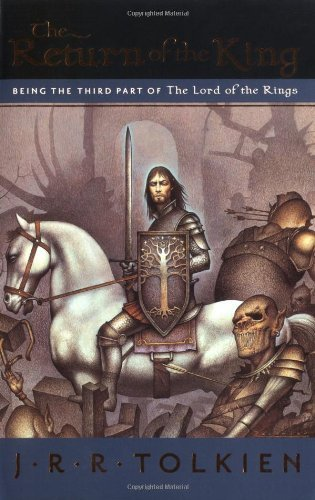 The Return of the King: Being the Third Part of The Lord of the Rings by J.R.R. Tolkien (2005-06-01)